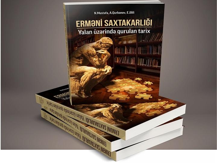 SAM-ın Erməni saxtakarlığının ifşasına dair yeni kitabı işıq üzü görüb