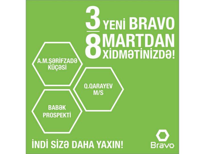 BRAVO! C 8 марта еще по 3 новым адресам - ФОТО