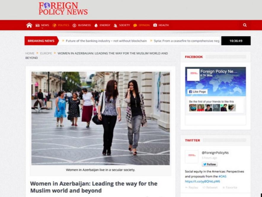 Foreign Policy News: «Женщины в Азербайджане - пример мусульманским странам и всему миру»