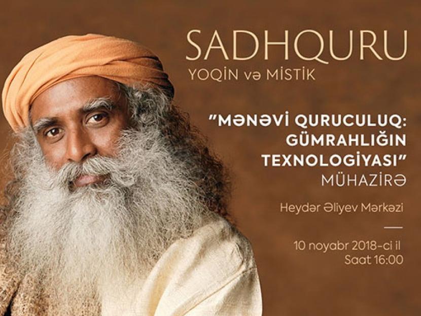 В Центре Гейдара Алиева состоится лекция всемирно известного Садхгуру