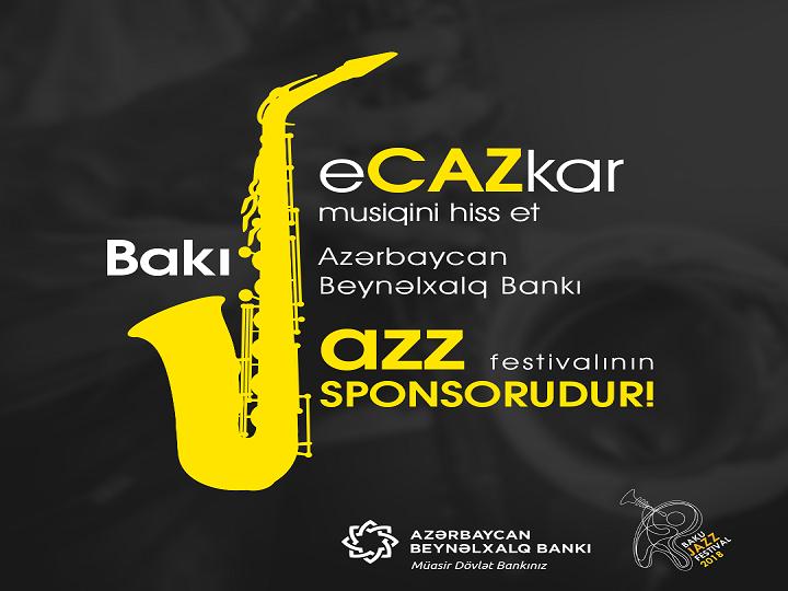 Azərbaycan Beynəlxalq Bankı Caz Festivalının sponsorudur