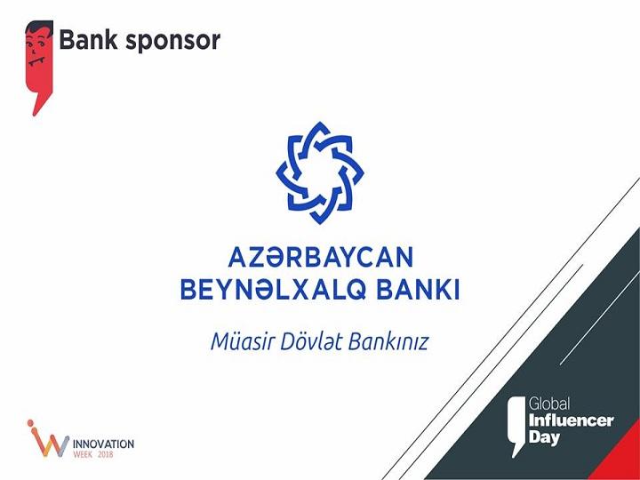 """Azərbaycan Beynəlxalq Bankı """"Global Influencer Day"""" tədbirinin keçirilməsinə dəstək göstərəcək – FOTO"""