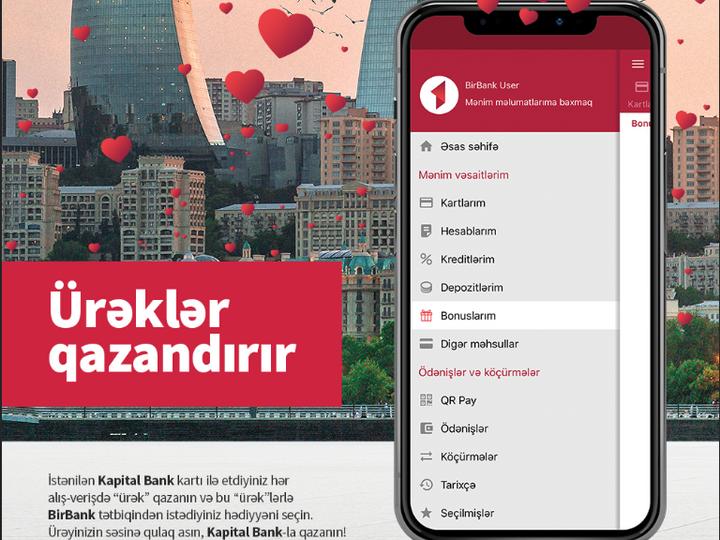 """Kapital Bank-la """"Ürəklər"""" toplayıb, hədiyyə qazanın!"""