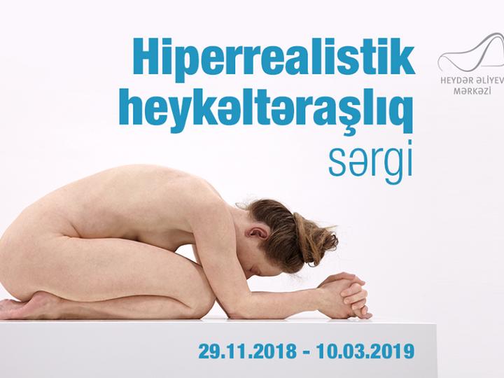 В Центре Гейдара Алиева пройдет выставка «Гиперреалистическая скульптура» - ФОТО