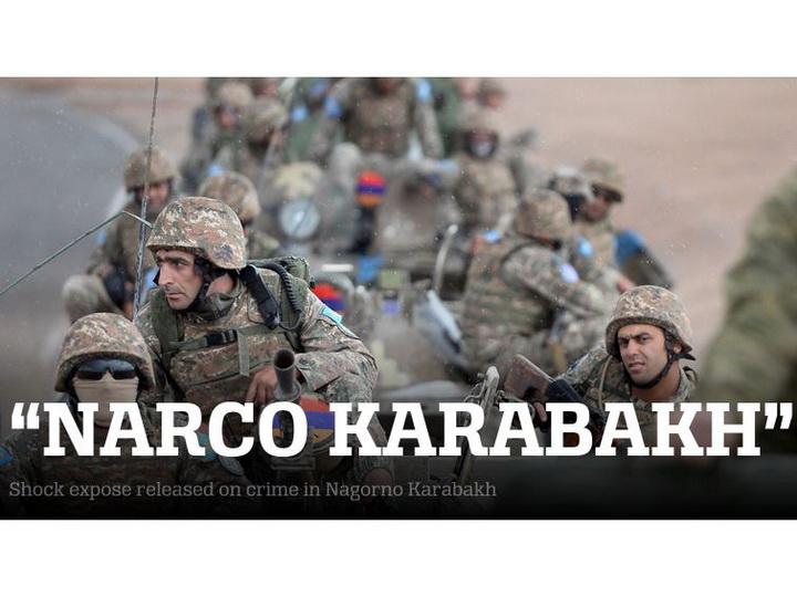Narco Karabakh: британский исследователь раскрыл преступные схемы на оккупированных территориях Азербайджана – ФОТО