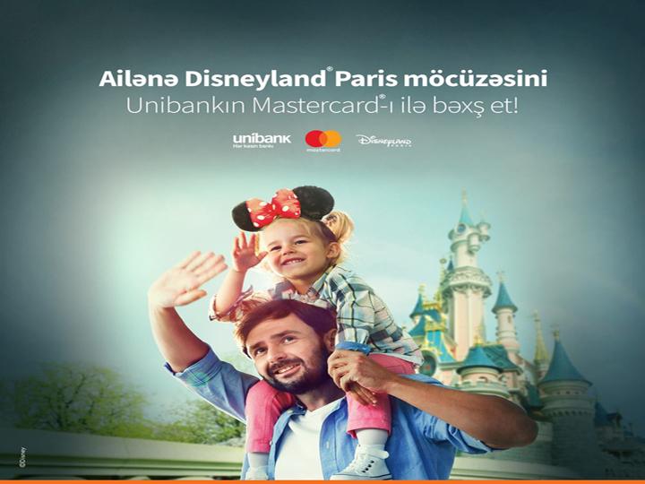 Unibank kartı müştəriyə Disneyland Paris-ə pulsuz səyahət imkanı qazandırdı – FOTO