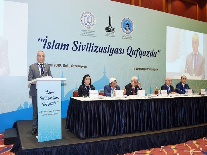 """Bakıda """"İslam sivilizasiyası Qafqazda"""" II Beynəlxalq Simpoziumu keçirilir - YENİLƏNİB"""