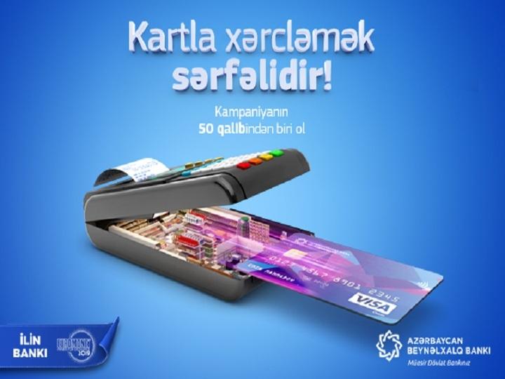 """""""Kartla xərcləmək sərfəlidir!"""" - Azərbaycan Beynəlxalq Bankından yeni kampaniya"""