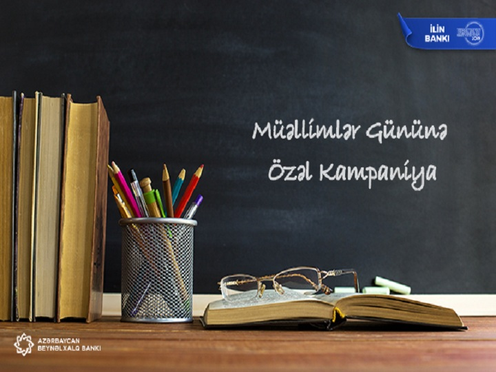 Azərbaycan Beynəlxalq Bankından müəllimlərə özəl təklif!