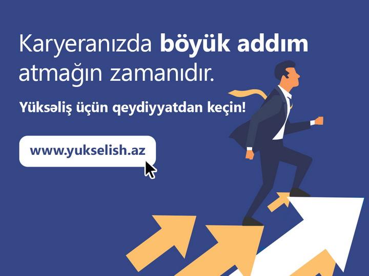 """""""Yüksəliş"""" Azərbaycanda yeni nəsil idarəçilərini seçəcək"""
