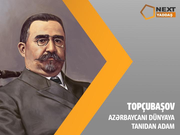 Topçubaşov: Azərbaycanı dünyaya tanıdan böyük şəxsiyyət – NEXT TV
