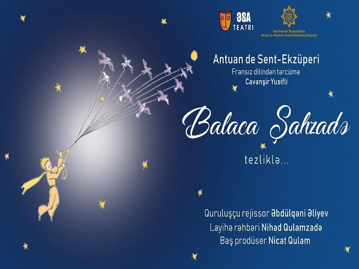 """ƏSA Teatrı yeni tamaşa hazırlayır – """"Balaca şahzadə"""" – FOTO"""