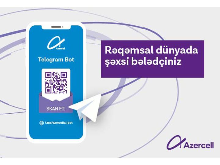 """Azercell """"Telegram Bot"""" - rəqəmsal dünyada yeni bələdçiniz!"""
