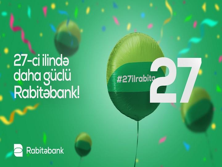 Fəaliyyətinin 27-ci ilində hər zamankından daha güclü Rabitəbank!
