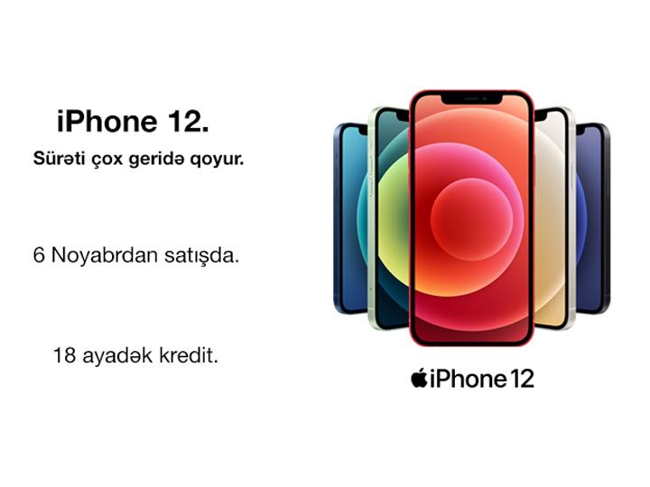 Sürəti çox geridə qoyur - Rəsmi iPhone 12 və iPhone 12 Pro-nu Azərbaycanda əvvəlcədən sifariş etmək olar