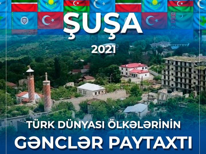 Стартовала международная кампания по объявлению города Шуша молодежной столицей тюркского мира