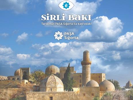 Компания PAŞA Sığorta представила проект «Таинственный Баку» - ФОТО